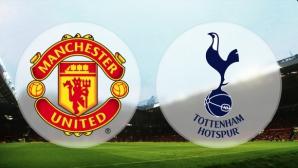 Манчестър Юнайтед срещу Тотнъм в преследване на Топ 4