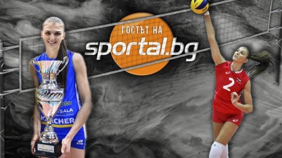"""""""Гостът на Sportal.bg"""" с националната състезателка по волейбол Нася Димитрова"""